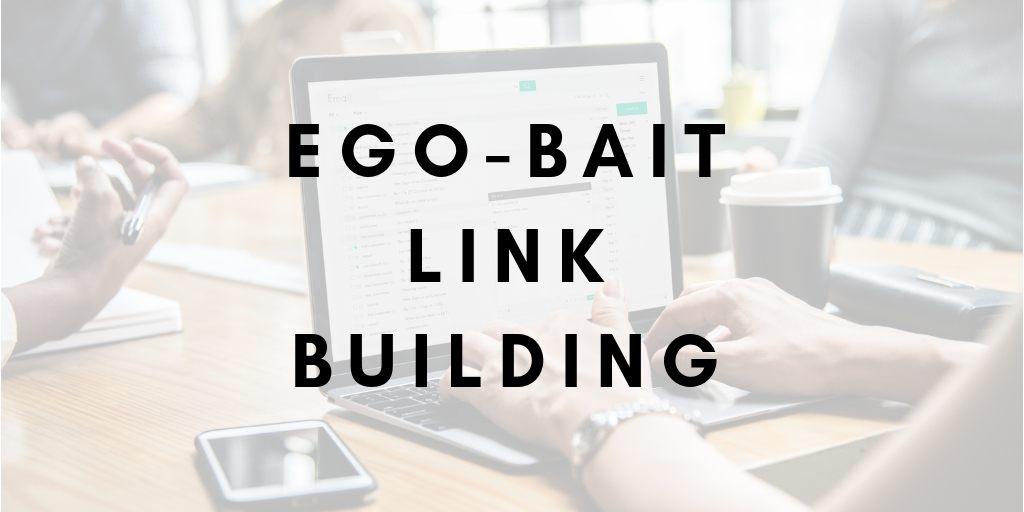 Ego Bait Link Building