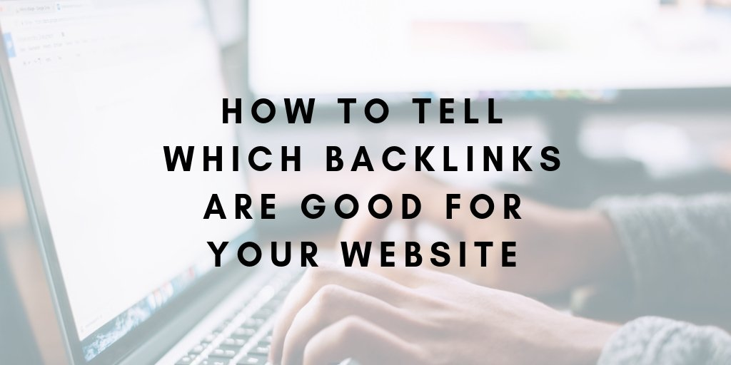 How to Identify Good and Bad Backlinks for SEO