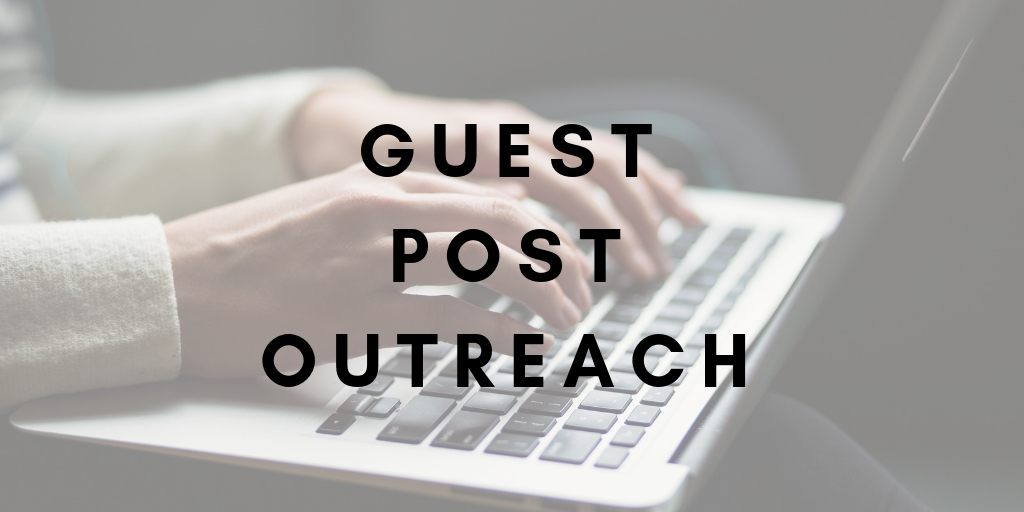 SEO Guest Post Outreach